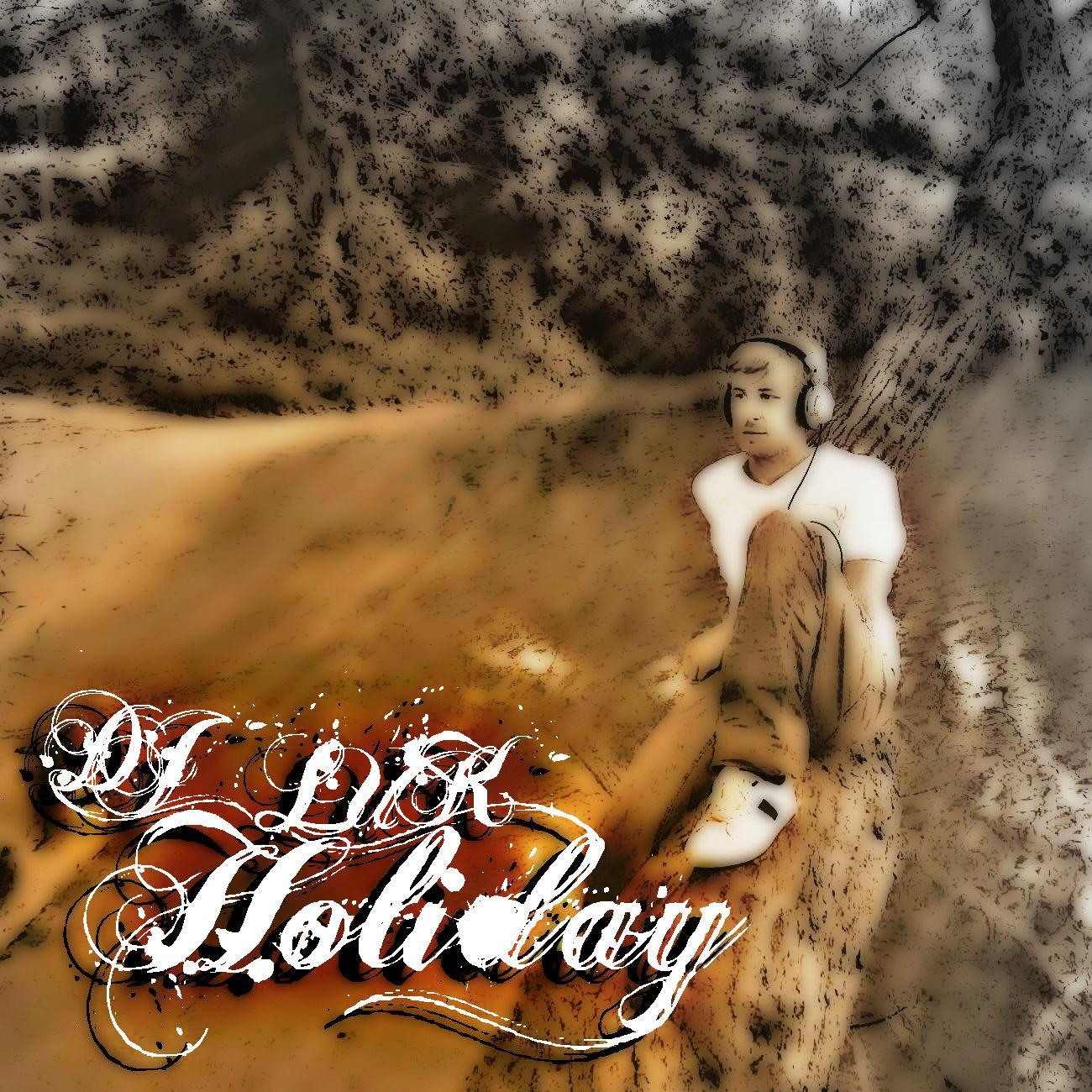 DJ LUK - Holiday (EP)